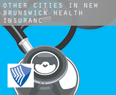 Other cities in New Brunswick  health insurance